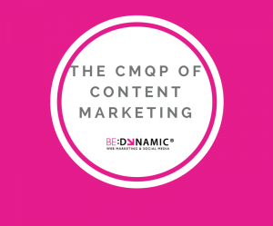 The CMQP of Content Marketing1